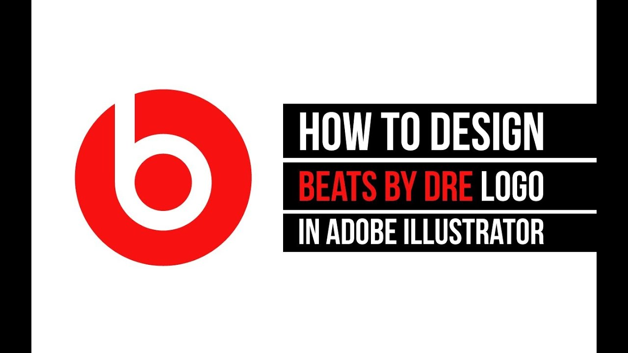 How To Create Beats By Dre Logo In Adobe Illustrator Youtube