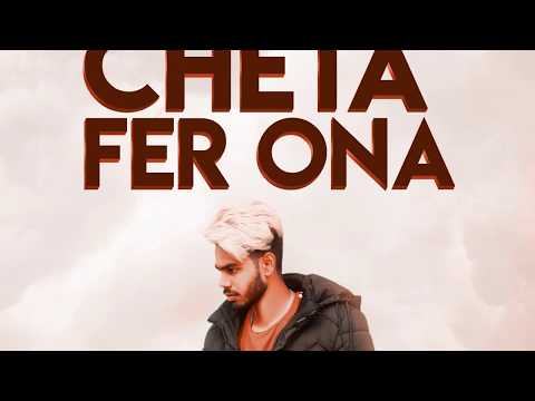 Cheta Fer Ona : Nav Dolorain | Prince Sembhi | Trap Top Beat | Latest Punjabi Song 2019