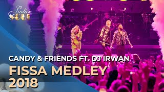 Ladies of Soul 2018 | Candy & Friends Fissa Medley ft. NEON & DJ Irwan