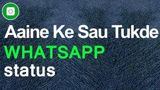 Video Aaine ke sau tukde karke humne dekhe lyrics   30 Seconds Whatsapp Status download MP3, 3GP, MP4, WEBM, AVI, FLV Agustus 2018