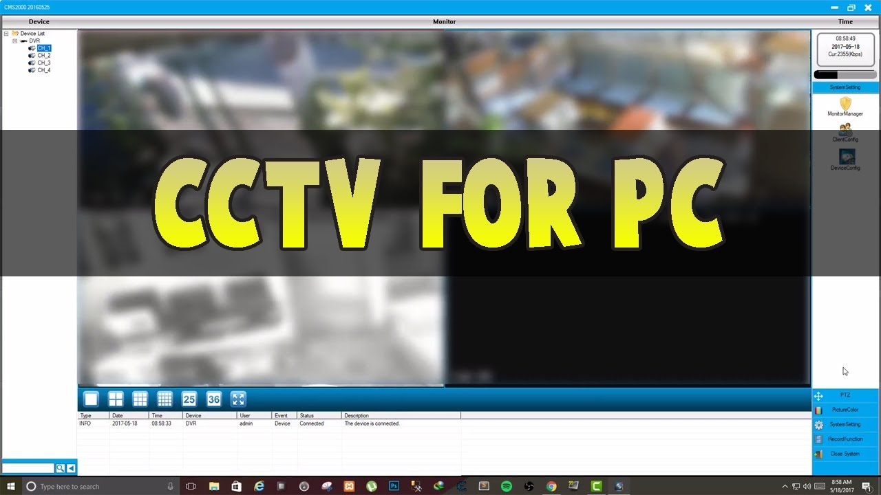 CCTV DVR Surveillance Software for PC