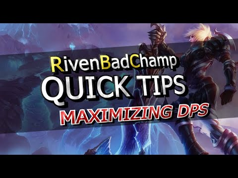 ► QUICK TIPS: How to Maximize Your DPS as Riven (Re-upload)