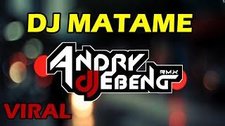 Download lagu DJ MATAME MATAME FULL BASS TERBARU 2020 COVER REMIX - DJ EBENG