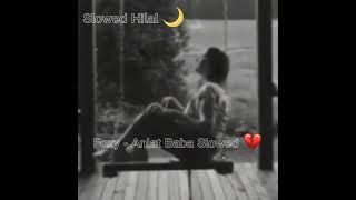 Slowed Hilal - - Foxy ¦ Anlat Baba Slowed 🌙💔 Resimi