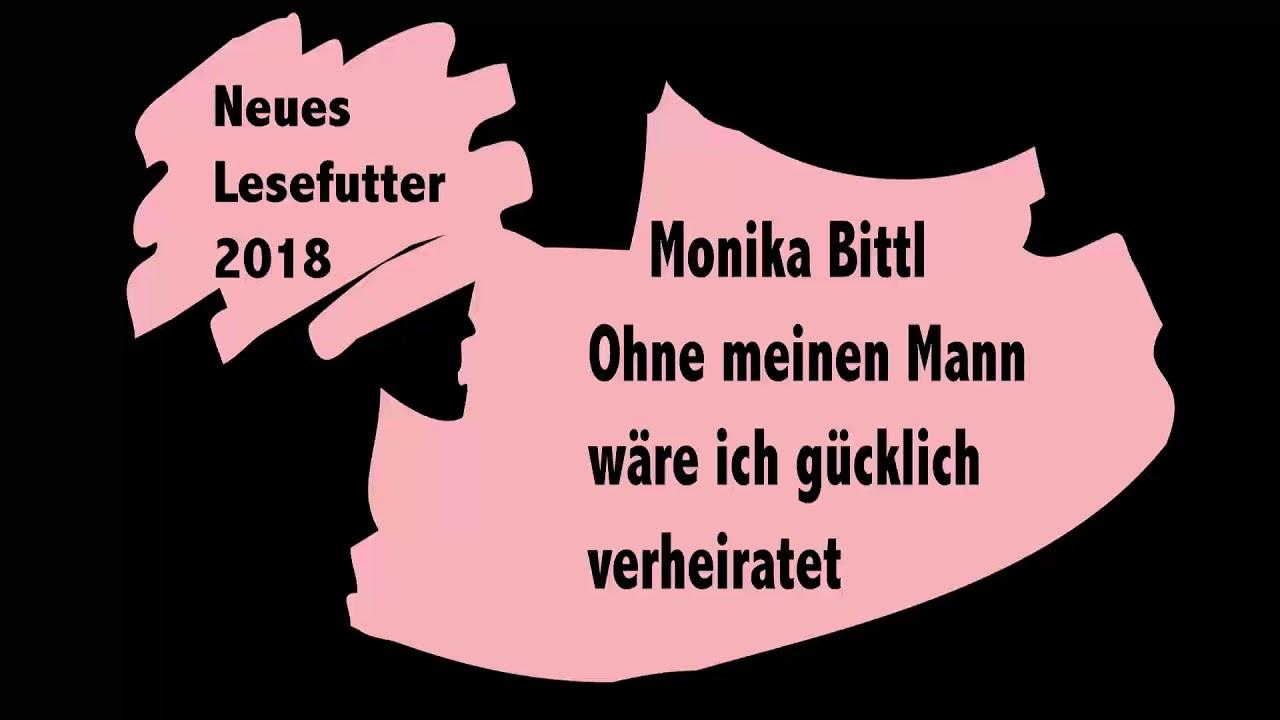 Buchmarkt: Monika Bittl - Ohne meinen Mann wäre ich