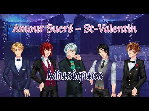🍬 「Amour Sucré」Musiques : Saint-Valentin