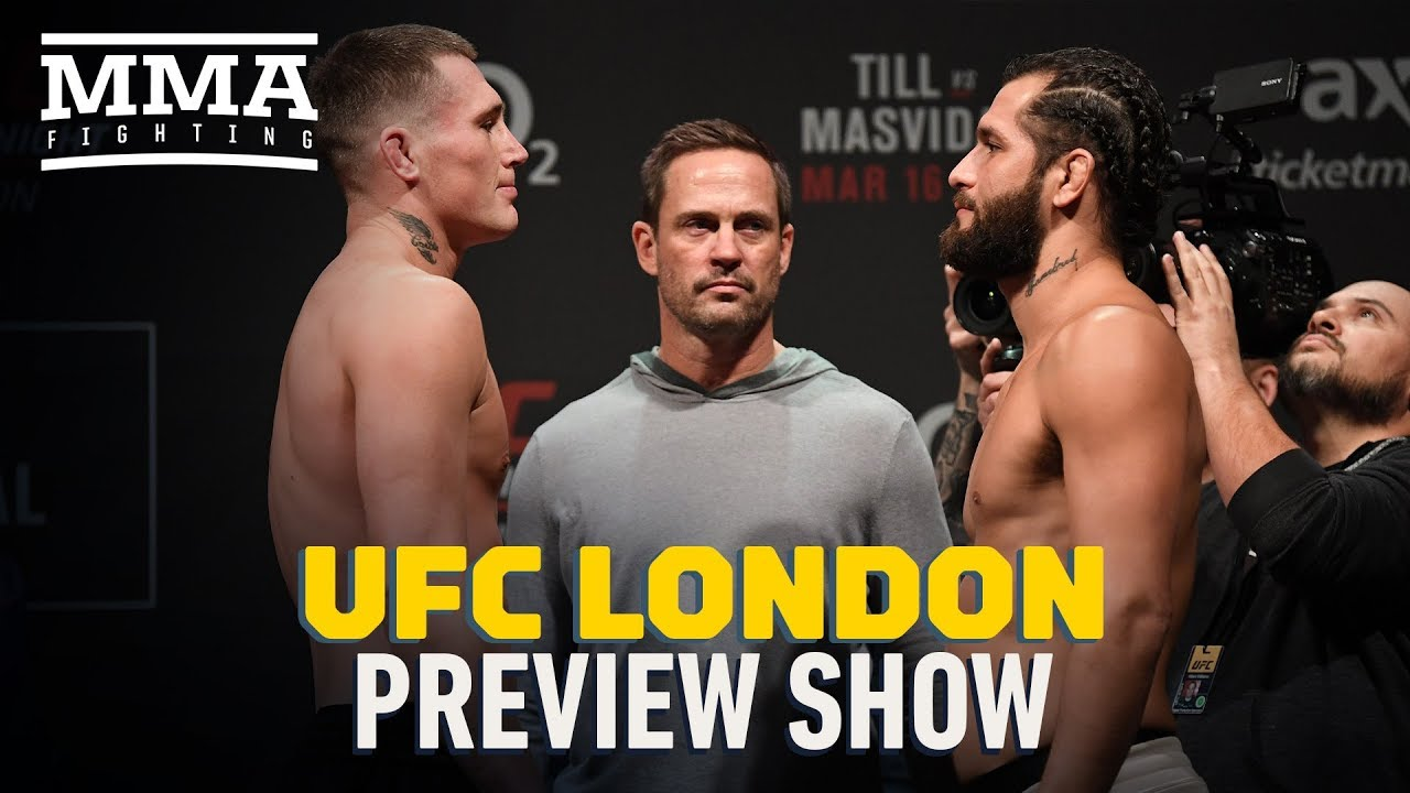 UFC London Preview Show - MMA Fighting