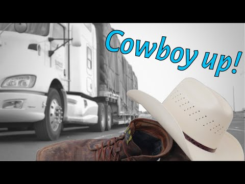 Trucking : Let's Cowboy Up | Hay Haulin