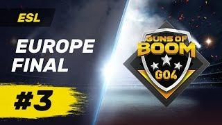 ESL Europe Final #3 - GO4 Guns of Boom