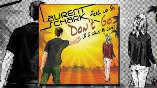 Laurent Schark Feat. Jo Shi - Don