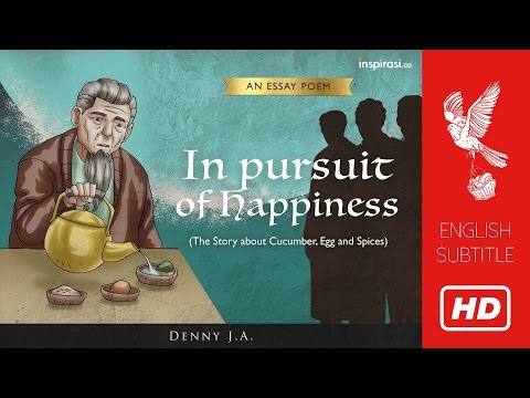 Denny JA's Poem - In pursuit of Happiness (The Story about Cucumber, Egg and Spices)