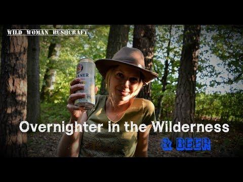 🌳Wild ways 🦊 , canned beer and slingshot- Wild Woman Bushcraft