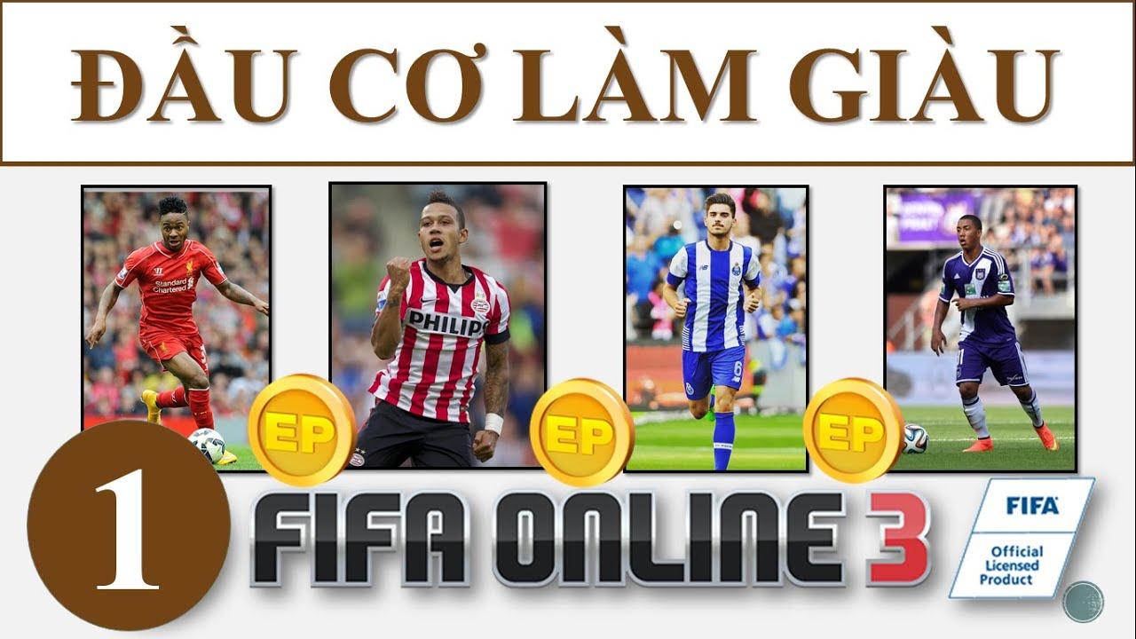 I Love FO3: Cách Kiếm Tiền Nhanh Trong Fifa Online 3: Đầu Cơ Làm Giàu – Part 1