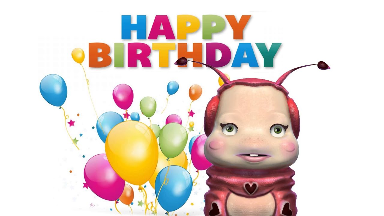 Happy Birthday Bug Singing Fun Birthday Wishes Youtube