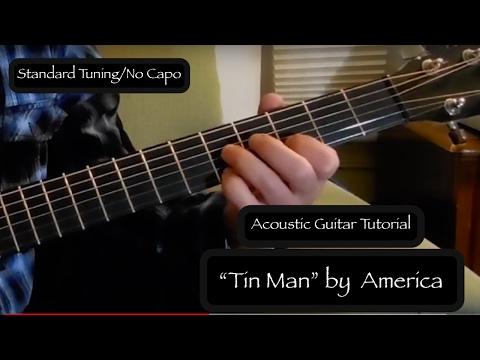 """""""Tin Man"""" America -  Acoustic Guitar Tutorial"""
