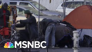 Cities Work To Test And Isolate Homeless Population, Preventing Fast Spread Of Virus | Msnbc