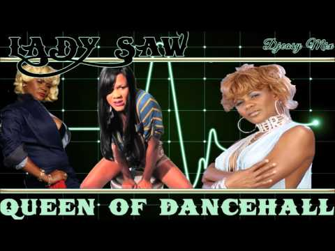 Lady Saw {Queen of the Dancehall FlashBack}  90s-   Early 2000  Juggling mix by djeasy