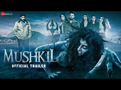 Mushkil - Official Trailer