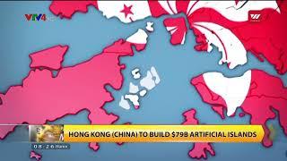 Hong Kong  China  To Build $79b Artificial Islands | Vtv World