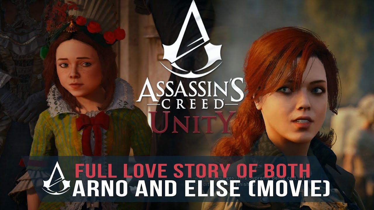 Assassin S Creed Unity All Cutscenes With Elise Only Love Story