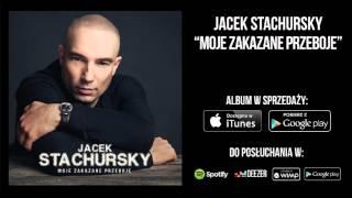 Jacek Stachursky - Nieodwracalnie