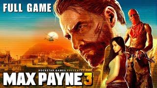 Max Payne 3 - Full Playthrough (PC - 1080p 60fps)