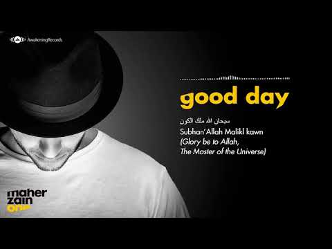 Maher Zain ft. Issam Kamal - Good Day | يوم جميل - مترجمة