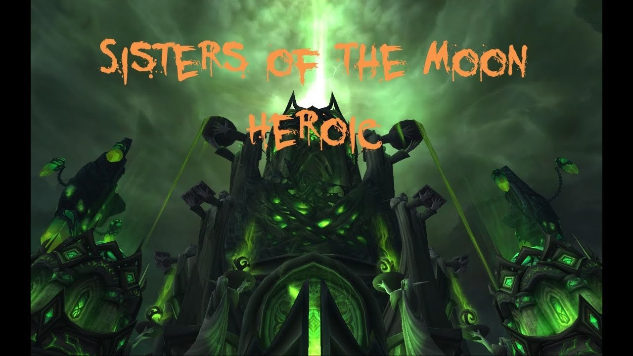 Sisters Of The Moon Heroic By The Epitome Of Iniquity Youtube