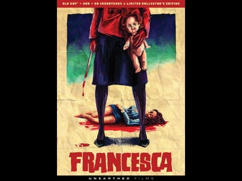 """Mrparka Review's """"Francesca"""" (Blu-Ray, Unearthed Films)"""