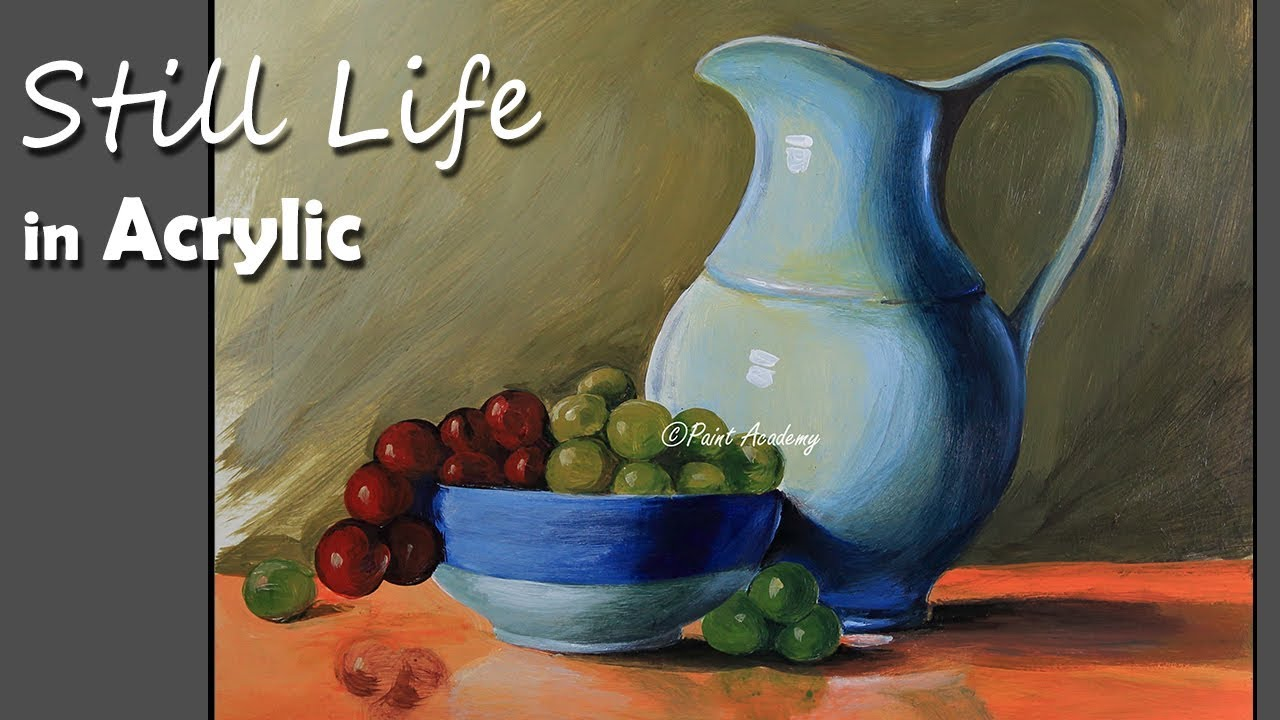 Step By Step Still Life Acrylic Painting