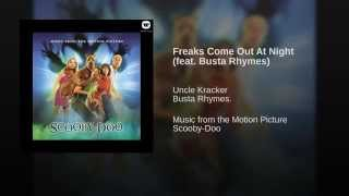 Freaks Come Out At Night (feat. Busta Rhymes)