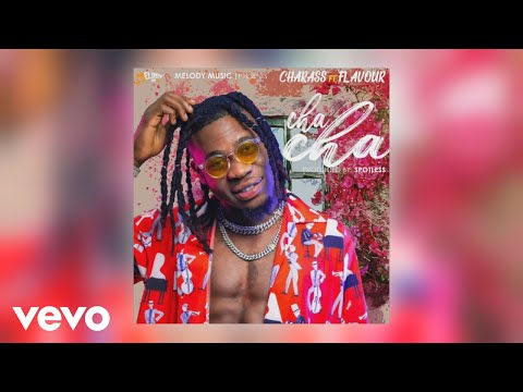 Charass - Cha Cha (Official Audio) ft. Flavour