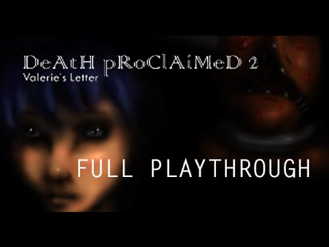 DEATH PROCLAIMED 2: Valerie's Letter Full Playthrough   YouTube