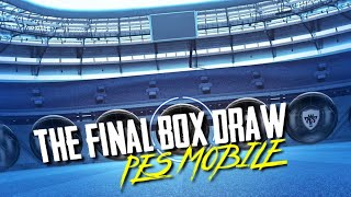 THE FINAL BOX DRAW OPENING IN PES 2019 MOBILE