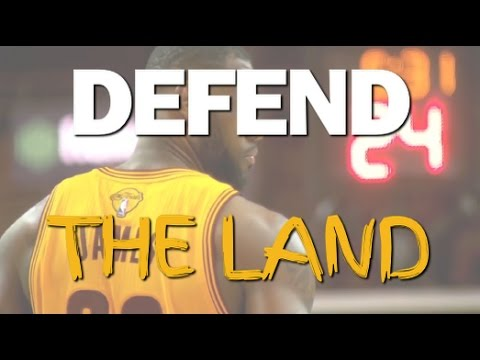 #DefendTheLand (CLEVELAND CAVS 2017 THEME SONG)
