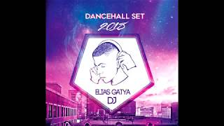 Dj Elias Gatya Dancehall Set #1 2k18 אליאס גטייה