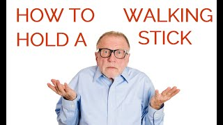 How to hold and use a walking stick correctly