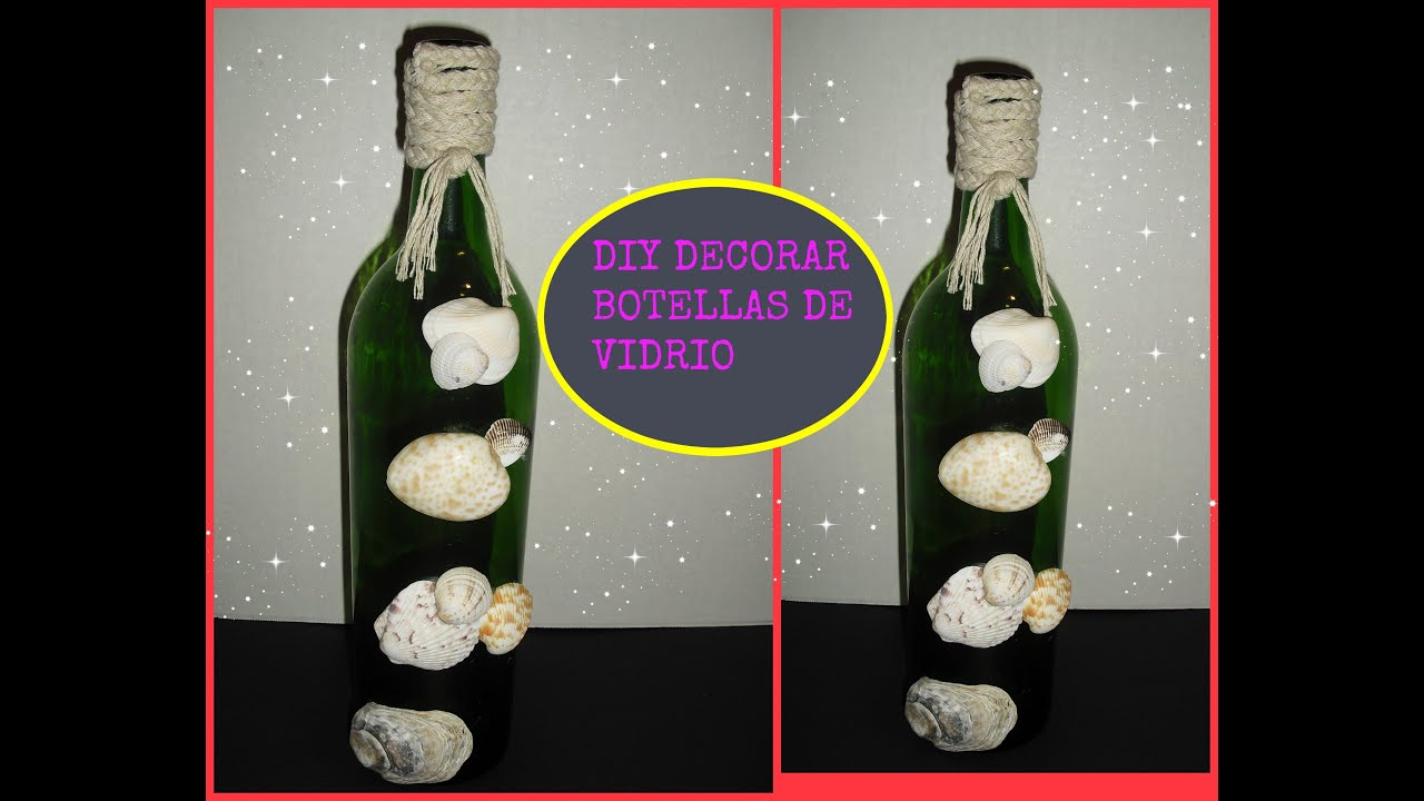 Diy como decorar botella de vidrio usando conchas del mar - Como decorar botellas de vidrio ...