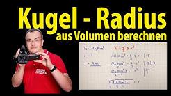 Kugel - Radius aus Volumen berechnen | Lehrerschmidt