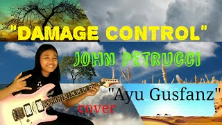 Damage Control By John Petrucci (cover Ayu Gusfanz) Salah satu inst...