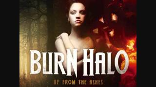 Watch Burn Halo Shine video