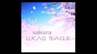 lucas teague(ルーカス・ティーグ) 「さくら」mv