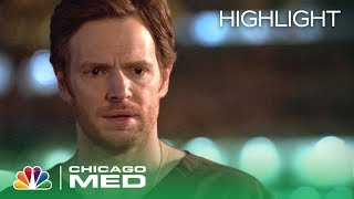 Get Out of My Life - Chicago Med Episode Highlight