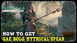 Gae Bolg Location in AC Valhalla Wrath of the Druids Gae Bolg Mythical Spear Location