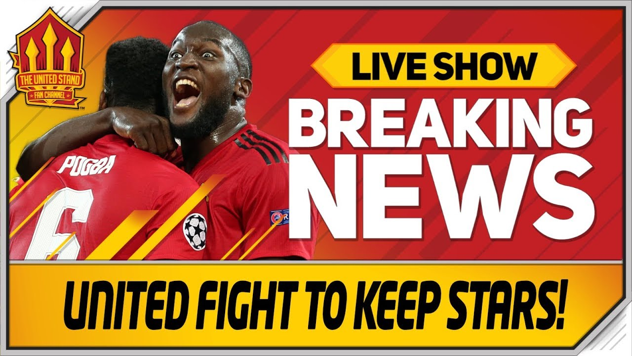 Lukaku and Pogba Staying? Man Utd Transfer News