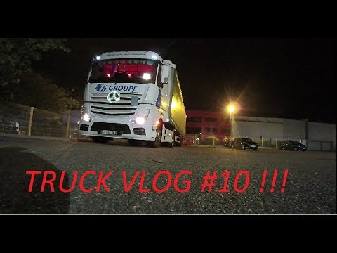 TRUCK VLOG #10 TOULOUSE - NORD - BELGIQUE - TOULOUSE