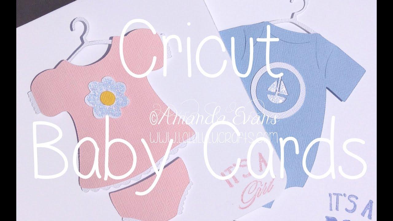 Nice Cricut Card Making Ideas Youtube Part - 12: Cricut New Arrival Baby Cards - YouTube