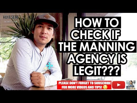 How to check if the manning agency is Legit?