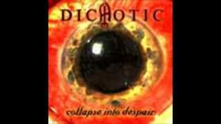 Dichotic - Solely on opposites
