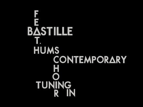 Bastille (feat. Hums Contemporary Choir) - Tuning In (Lyrics)